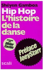Hip Hop L'histoire de la danse